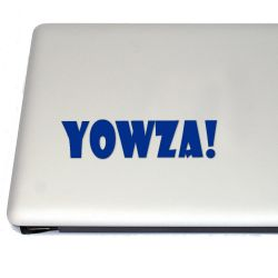 Yowza! Vinyl Decal Sticker (FREE US Shipping) (For car, laptop, tablets etc)