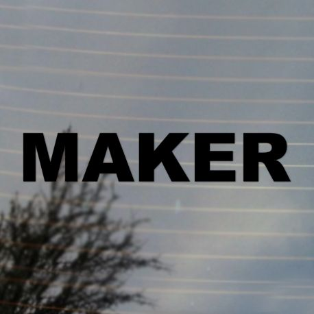 MAKER Vinyl Decal