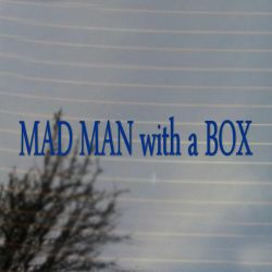 Mad Man With A Box Doctor Vinyl Decal (FREE US Shipping) (For car, laptop, tablets etc)