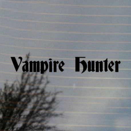 Vampire Hunter Vinyl Decal Sticker (FREE US Shipping) (For car, laptop, tablets etc)