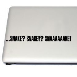 Snake? Snake?! Snaaaaake! Vinyl Decal Sticker (FREE US Shipping) (For car, laptop, tablets etc)