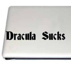 Dracula Sucks Vinyl Decal Sticker (FREE US Shipping) (For car, laptop, tablets etc)