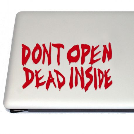 Don't Open Dead Inside Zombie Vinyl Decal Sticker (FREE US Shipping) (For car, laptop, tablets etc)