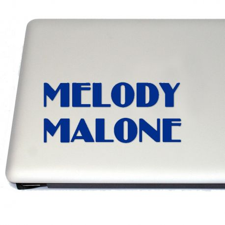 Melody Malone Vinyl Decal Sticker (FREE US Shipping) (For car, laptop, tablets etc)