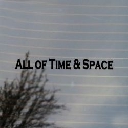Science Fiction All of Time and Space Vinyl Decal Sticker (For car, laptop, tablets etc)