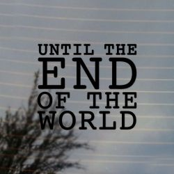 Until The End Of The World Comic Book Vinyl Decal Sticker (FREE US Shipping) (For car, laptop, tablets etc)