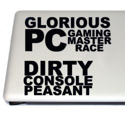 Glorious PC Race and Dirty Console Peasant Gaming Vinyl Decal Sticker  (For car, laptop, tablets etc)