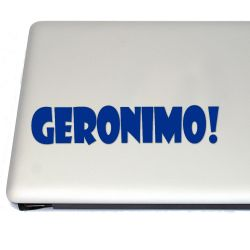 Geronimo! Vinyl Decal Sticker (FREE US Shipping) (For car, laptop, tablets etc)