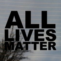 All Lives Matter Activism Vinyl Decal Sticker (FREE US Shipping) (For car, laptop, tablets etc)