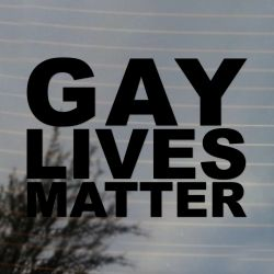 Gay Lives Matter Activism Vinyl Decal (FREE US Shipping) (For car, laptop, tablets etc)