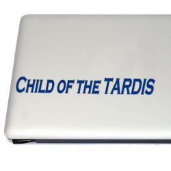 Child of the tardis Vinyl Decal Sticker (FREE US Shipping) (For car, laptop, tablets etc)